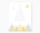 Mountain Nursery Wall Art, Let her sleep for when she wakes she will move mountains, yellow & gray