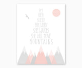 Mountain Nursery Wall Art - Let Her Sleep For When She Wakes She Will Move Mountains, Pink & Gray