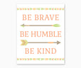 Be Brave Be Humble Be Kind Tribal Nursery Wall Art Southwest