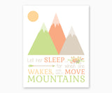 Let Her Sleep For When She Wakes She Will Move Mountains Nursery Wall art