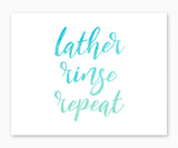 Lather Rinse Repeat Watercolor Bathroom Wall Art watercolor type