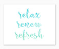 Relax Renew Refresh Watercolor Bathroom Wall Art