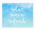 Relax Renew Refresh Blue Watercolor Bathroom Wall Art