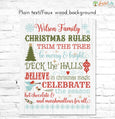 Christmas Rules Family Name Sign text on faux white wood background