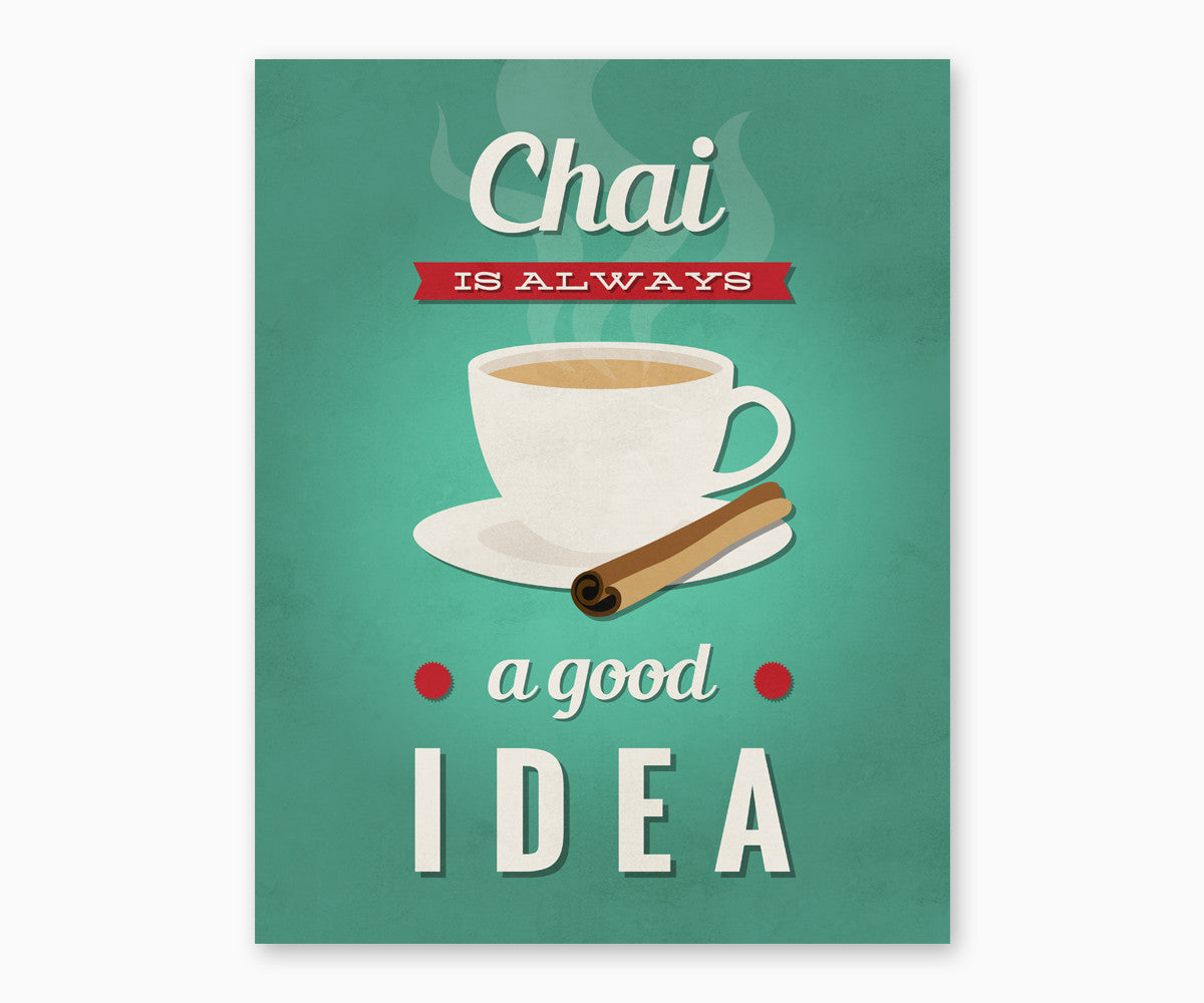 Chai Is Always a Good Idea Retro Kitchen Wall Art Green
