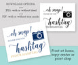 Oh Snap Wedding Hashtag template