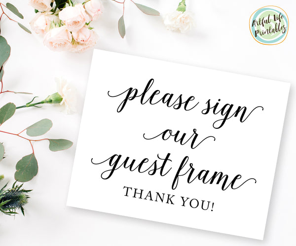 please sign our guest frame wedding sign printable