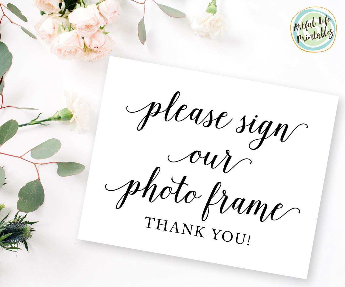Please sign our photo frame sign, wedding sign printable
