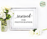 Reserved for Photographer sign printable