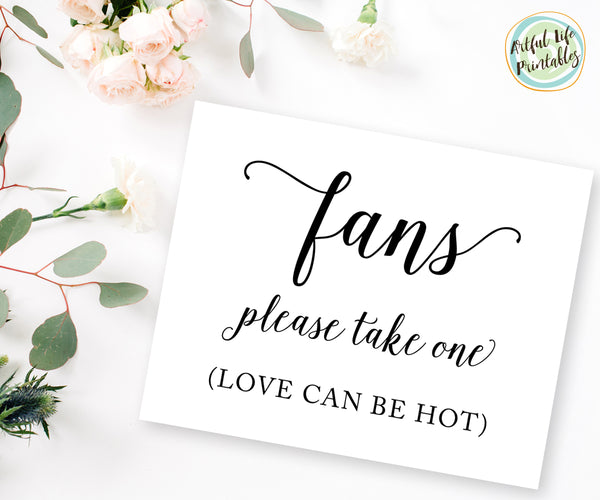 Fans Please Take One Love can be hot sign printable