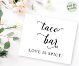 Taco Bar Love is Spicy Sign, Wedding Printable