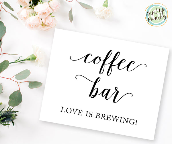Coffee Bar Love is Brewing Sign, Wedding Printable