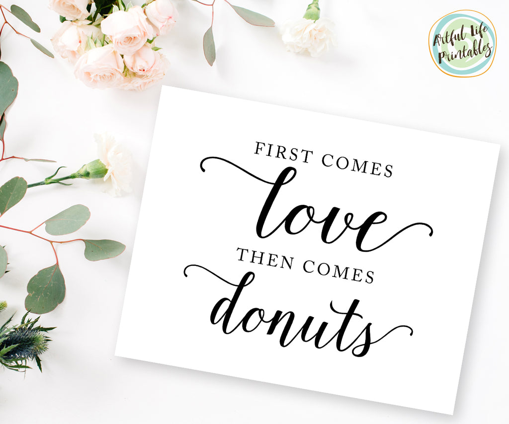First comes love then comes donuts sign printable