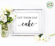Wedding Cake Table Sign Printable, Let Them Eat Cake