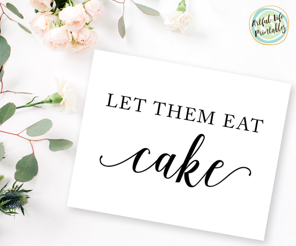 Let Them Eat Cake Wedding Reception Cake Sign Printable