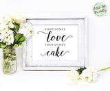 First Comes Love Then Comes Cake Wedding Printable, Wedding Cake Table Sign
