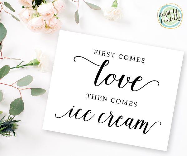 First comes love then comes ice cream sign, ice cream bar printable