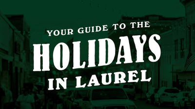 Your Guide to the Holidays in Laurel