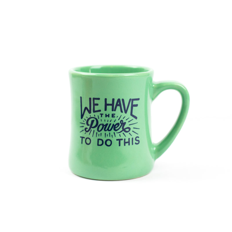 We Have the Power Mug