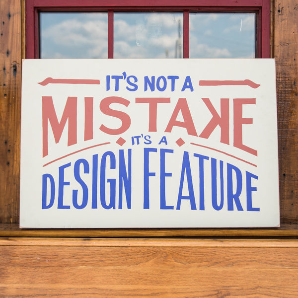 It's Not a Mistake Sign