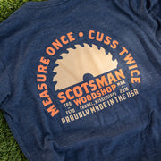 Measure Once Saw T-Shirt