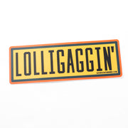 Lolligaggin' Vinyl Sticker