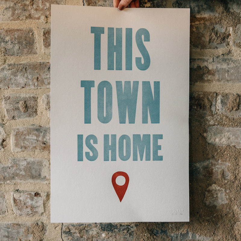 This Town is Home Letterpress