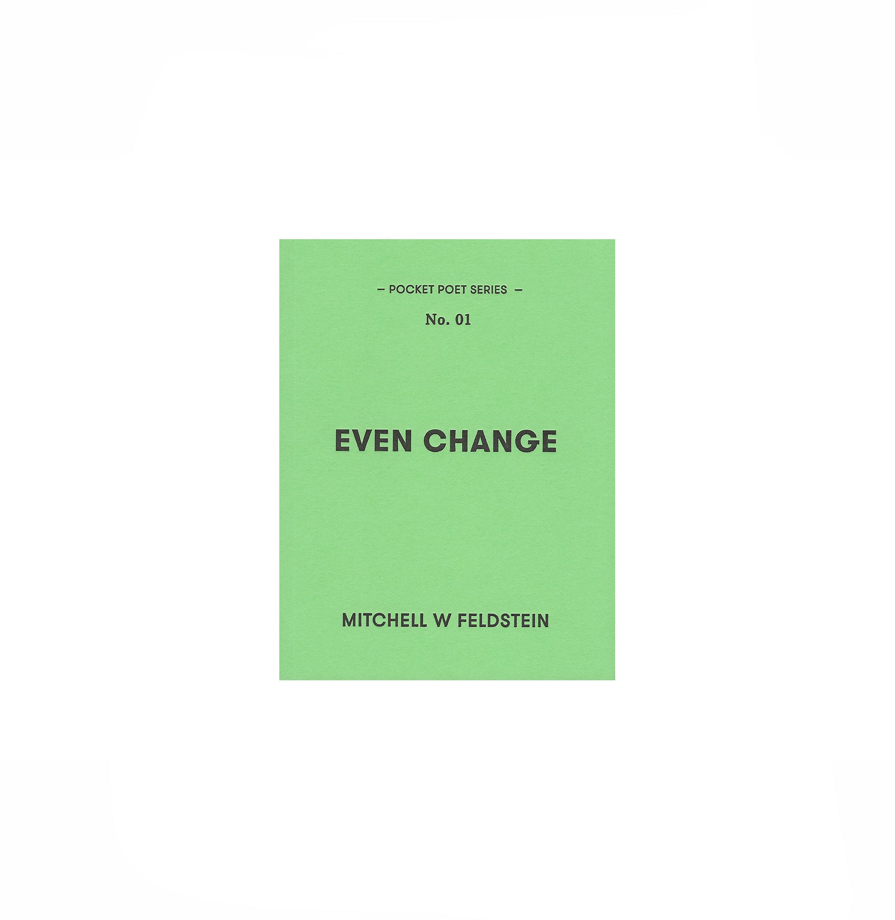 EVEN CHANGE, MITCHELL FELDSTEIN