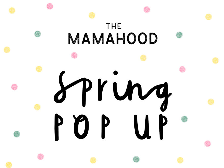 The Mamahood Spring Pop Up closes it's East Dulwich doors...