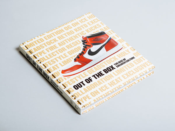 Out of the box the rise of sneaker culture - book - history of trainers
