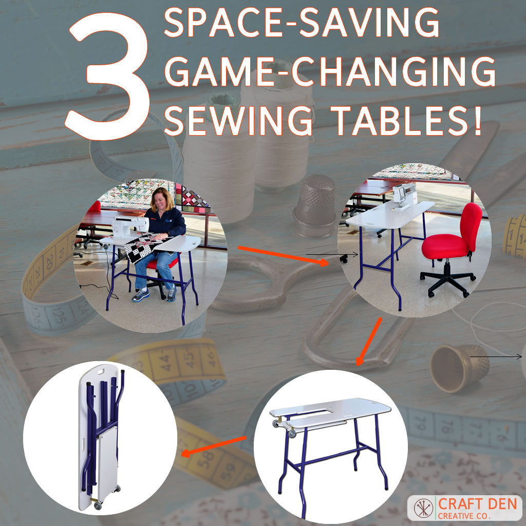 3 Space-Saving Game-Changing Sewing Tables!
