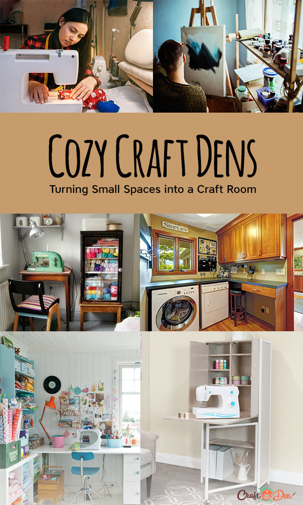 Cozy Craft Dens: Turning Small Spaces Into A Craft Den