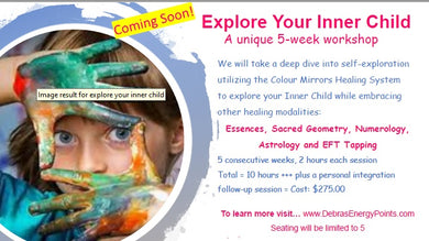 Explore Your Inner Child 5 week Workshop Wednesdays comming soon