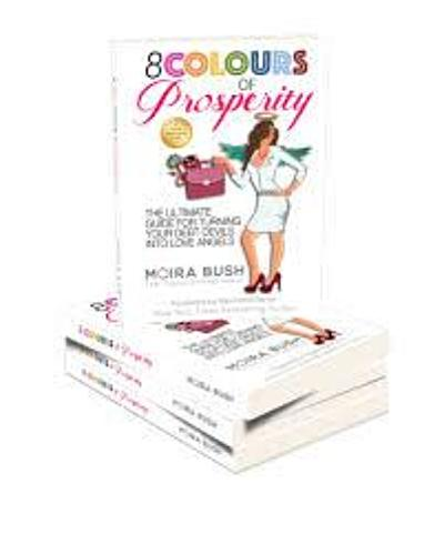 8 Colours of Prosperity Book by Moira Bush