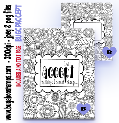 I will accept what I cannot change coloring page  Digi stamps, Images, clip art, illustrations from Bugaboo Stamps