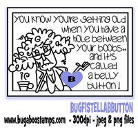 Funny Stella Belly Button Digi Stamp about getting old.  Images, Digi stamps, clip art, coloring pages and illustrations from Bugaboo Stamps