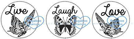 Word art/ Sentiments,Digi Singles,butterfly live laugh love trio,Bugaboo Stamps,