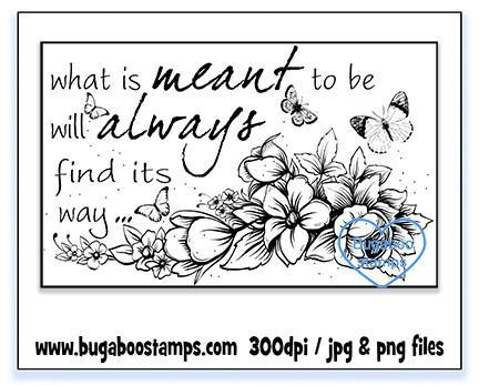 Word art/ Sentiments,Digi Singles, BUGMEANTTOBFLTH Meant to be floral,Bugaboo Stamps,