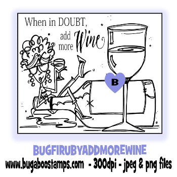 digi stamps,clip art,illustrations,funny when in doubt add more wine Ruby,Bugaboo Stamps