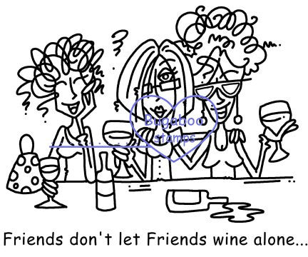 Digi Singles, Friends dont let Friends Wine Alone,Bugaboo Stamps,