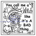 Digi stamps,Frame it JJ call me a witch,Bugaboo Stamps,