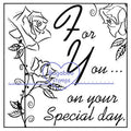 Digi Singles,Word art/ Sentiments,Sketchy Roses - special day,Bugaboo Stamps,
