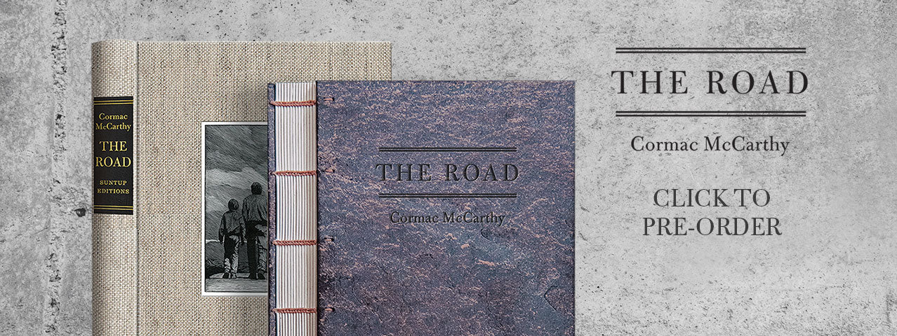 The Road by Cormac McCarthy Limited Edition | Suntup Editions