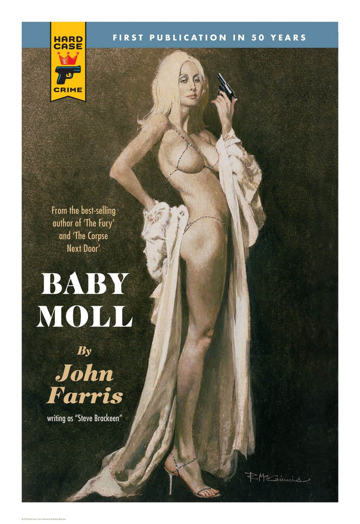 Hard Case Crime Cover Print: Baby Moll - Robert McGinnis