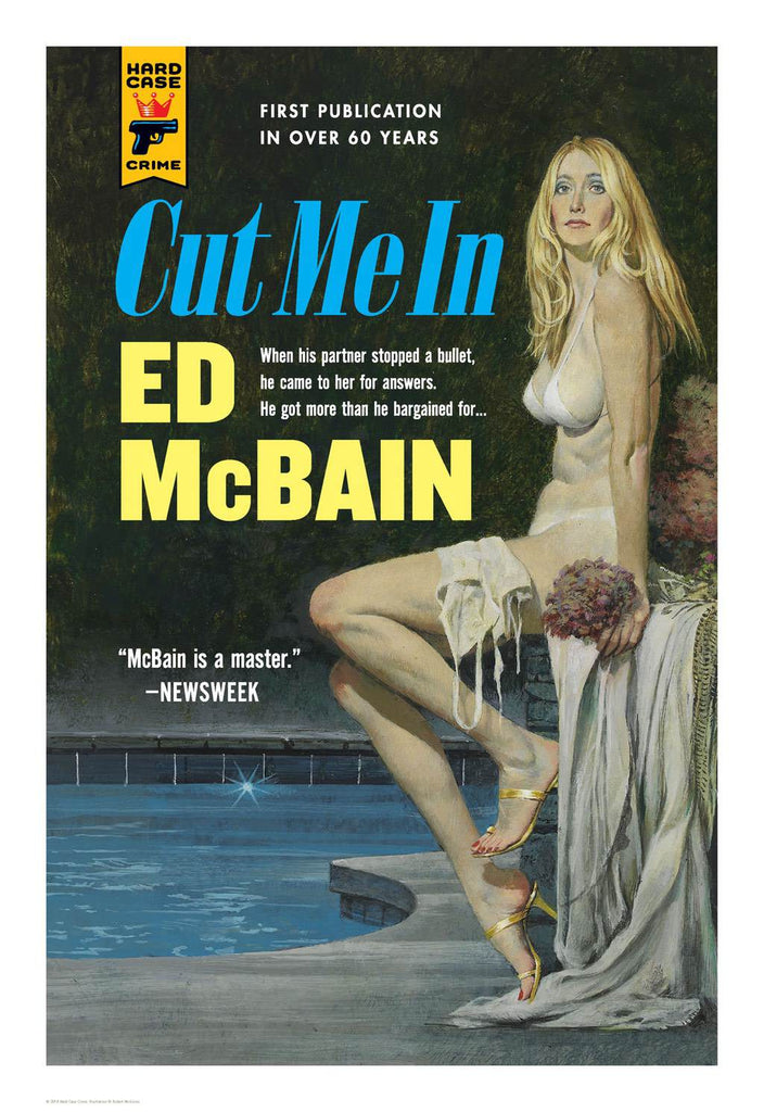 Hard Case Crime Cover Print: Cut Me In - Robert McGinnis