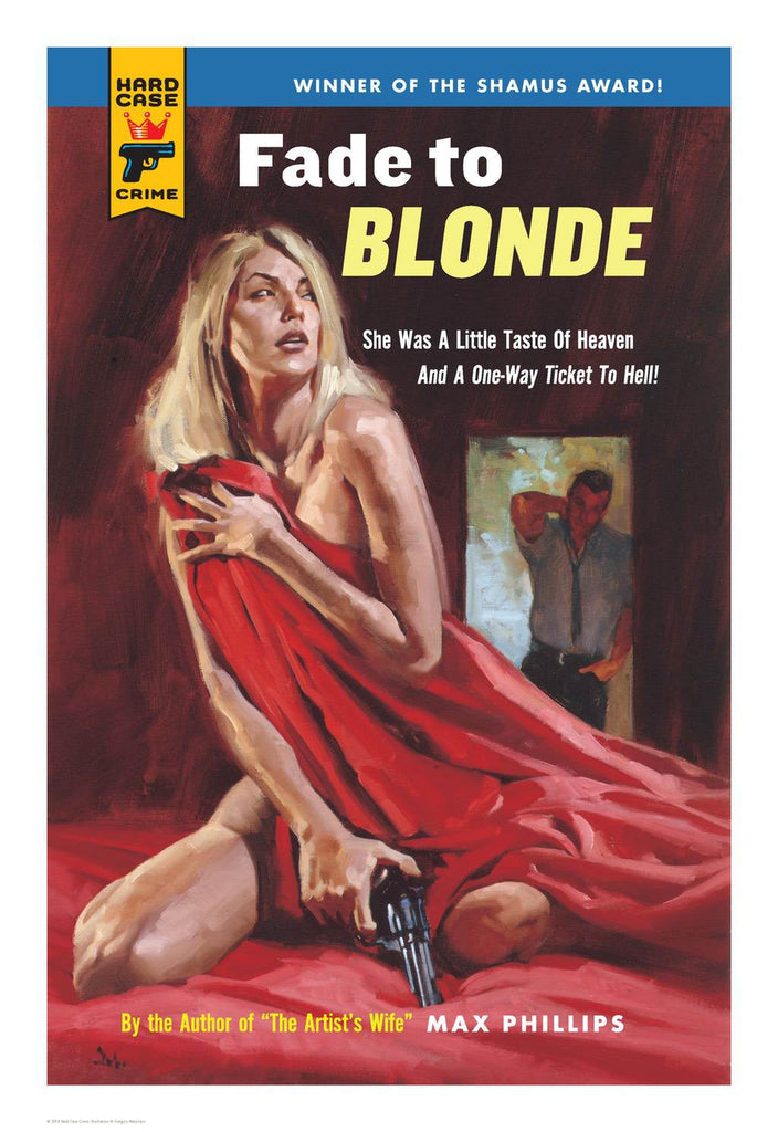 Hard Case Crime Cover Print: Fade to Blonde - Gregory Manchess