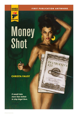 Hard Case Crime Cover Print: Money Shot - Glen Orbik