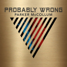"""Probably Wrong"" CD"