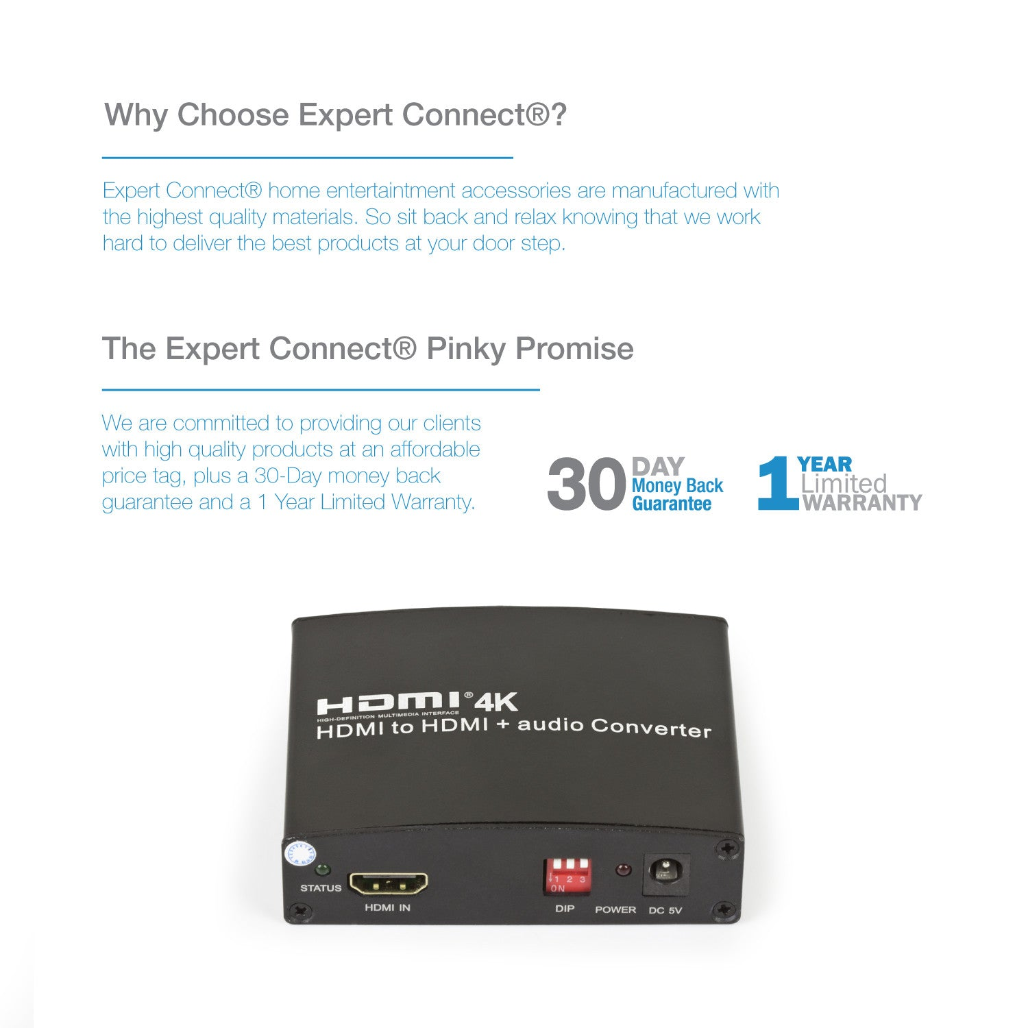 4K/2K@30Hz | Coaxial / Optical (SPDIF / Toslink) / 3.5mm Jack - Expert Connect