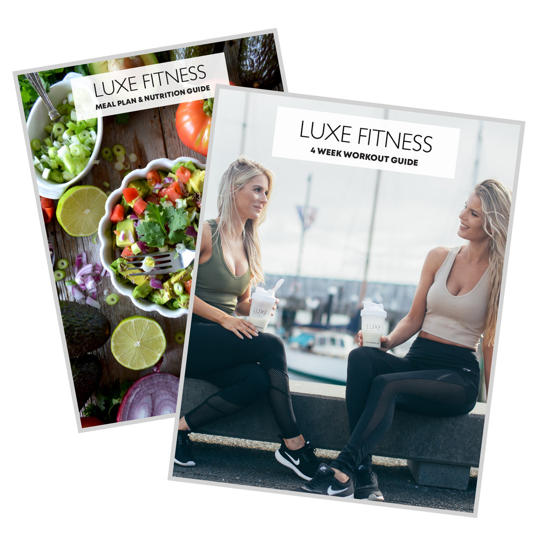 LUXE 4 Week Workout + Food E-Guide Combo